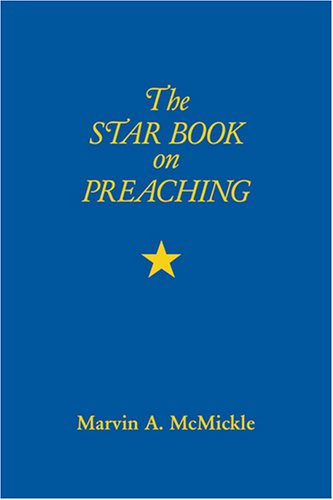 the Star Book on Preaching (Star Books)