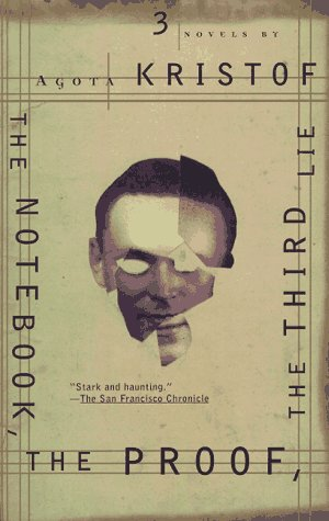 NOTEBK PROOF THIRD LIE: The Proof ; the Third Lie : Three Novels