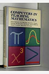 Computers in Teaching Mathematics (Addison-Wesley Series on Computers in Education) Paperback