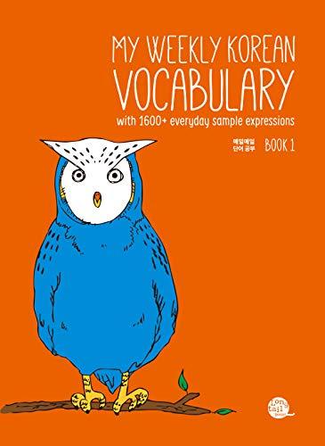 My Weekly Korean Vocabulary Book 1 (English Edition)