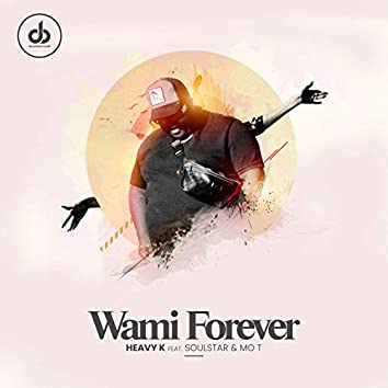 Wami Forever