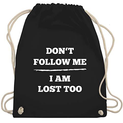 Shirtracer Festival Turnbeutel - Don't follow me I am lost too - Linie - Unisize - Schwarz - turnbeutel spruch - WM110 - Turnbeutel und Stoffbeutel aus Baumwolle