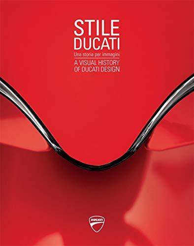 Stile Ducati: A Visual History of Ducati Desig