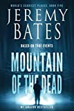 Mountain of the Dead (World's Scariest Places - A gripping horror thriller, Band 5) - Jeremy Bates