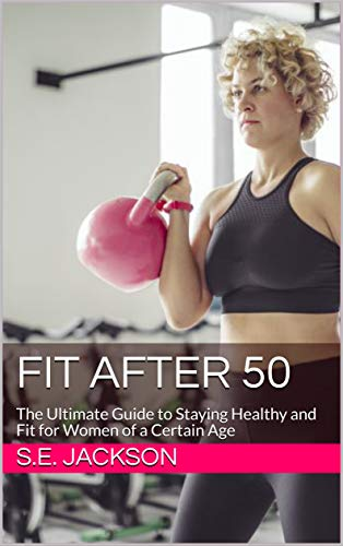 Fit After 50 The Ultimate Guide To Staying Healthy And Fit For Women Of A Certain Age English Edition Ebook Jackson S E Amazon Es Tienda Kindle Photos of beautiful healthy women, the food that builds better bodies, and words of motivation to inspire all of us that want to be our best. amazon es