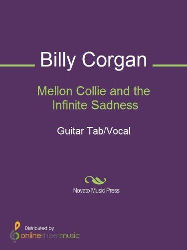 Mellon Collie and the Infinite Sadness (English Edition)
