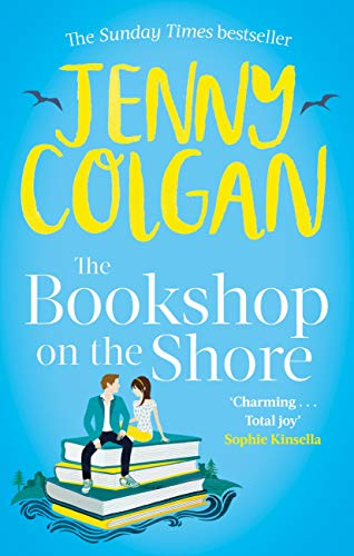 The Bookshop on the Shore: the funny, feel-good, uplifting Sunday Times bestseller by [Jenny Colgan]