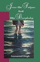Jesus the Sadguru and His Discipleship