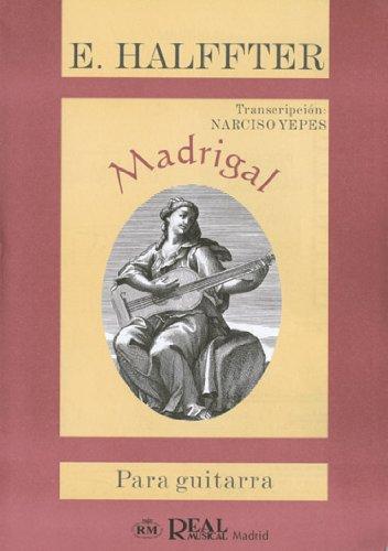 Ernesto Halffter: Madrigal para Guitarra