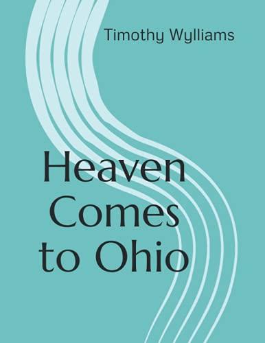 Heaven Comes to Ohio