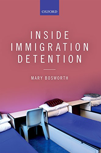 Inside Immigration Detention (English Edition)