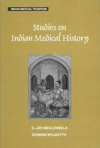 Studies on Indian Medical History (Indian Medical Tradition S.)