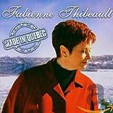 Songtexte von Fabienne Thibeault - Made in Québec