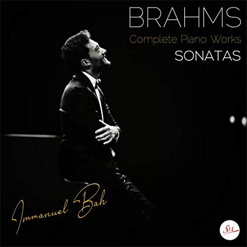 Brahms: Complete Piano Works: Sonatas