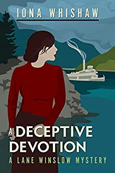A Deceptive Devotion: A Lane Winslow Mystery by [Iona Whishaw]