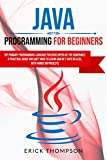 Java Programming for Beginners: Top Primary Programming Language for Developers at Top Companies