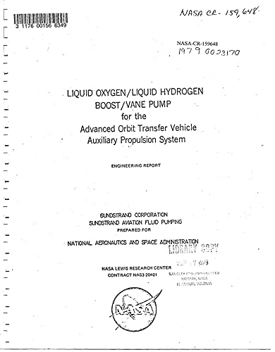 Liquid oxygen/liquid hydrogen boost/vane pump for the advanced orbit transfer vehicles auxiliary propulsion system (English Edition)