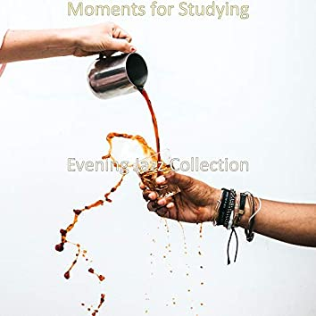 Moments for Studying