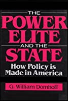 The Power Elite and the State (Social Institutions and Social Change)
