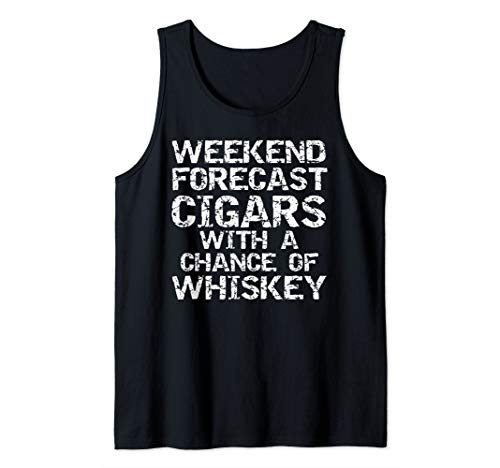 Dad Gift Weekend Forecast Cigars with a Chance of Whiskey Tank Top