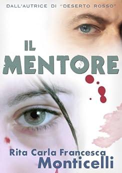 Il mentore (Detective Eric Shaw Vol. 1) di [Rita Carla Francesca Monticelli]