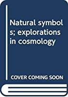 Natural symbols; explorations in cosmology