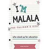 I'm Malala: The Taliban's girl who stood up for education (English Edition)