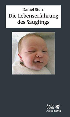 Die Lebenserfahrung des Säuglings