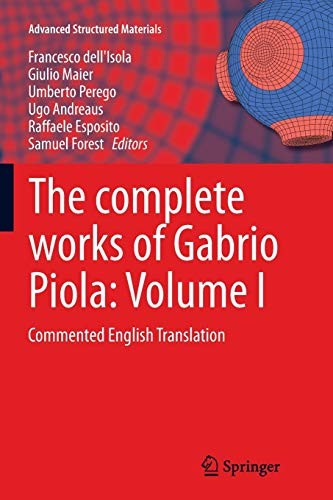 The complete works of Gabrio Piola: Volume I: Commented English Translation: 1