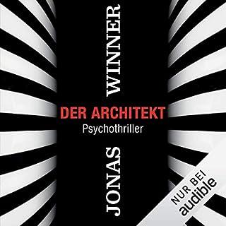 Der Architekt                   Autor:                                                                                                                                 Jonas Winner                               Sprecher:                                                                                                                                 Uve Teschner                      Spieldauer: 10 Std. und 21 Min.     61 Bewertungen     Gesamt 3,4