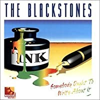 Somebody Ought to Write About It by Blackstones