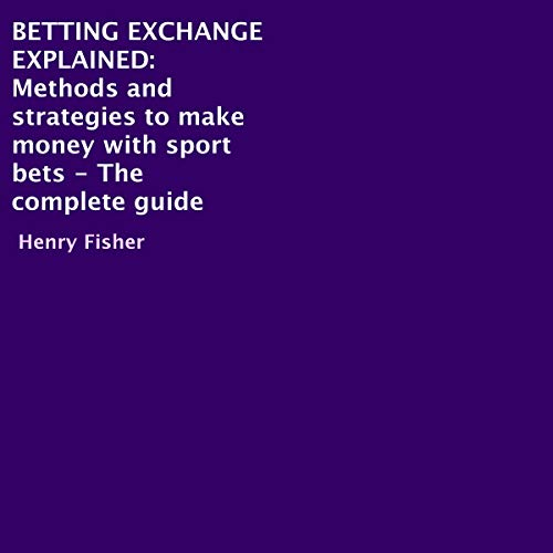 Betting Exchange Explained audiobook cover art