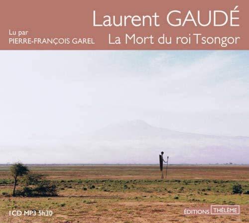 La mort du roi Tsongor by Laurent Gaudé(2012-03-17)