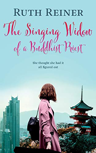 The Singing Widow of a Buddhist Priest: A fun, spicy novel based in Japan