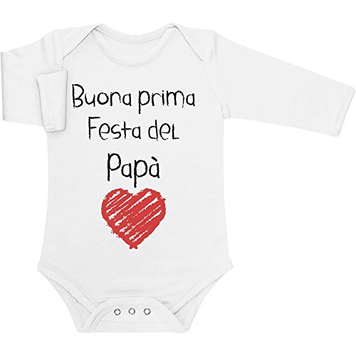 Buona Prima Festa del papà - Regalo per Il Padre Body Neonato Manica Lunga 6-12 Mesi Bianco