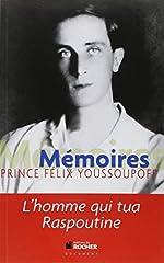 Mémoires - L'homme qui tua Raspoutine de Félix Youssoupoff