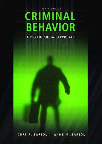Criminal Behavior: A Psychosocial Approach (8th Edition)