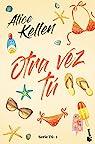 Otra vez tú: Serie Tú 1 par Kellen