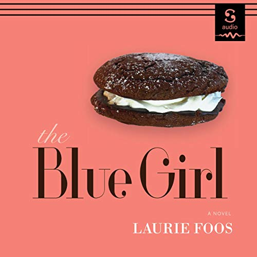 The Blue Girl Audiobook By Laurie Foos cover art