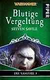 Steven Savile: Blutige Vergeltung