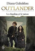 OUTLANDER - 1 - LE CHARDON ET LE TARTAN de Diana Gabaldon