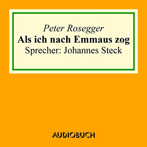 Als ich nach Emmaus zog audiobook cover art