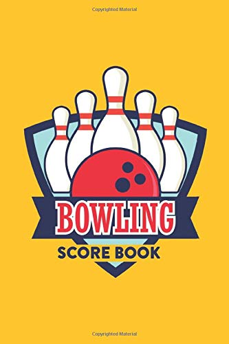 Bowling Score Book: Best for monitoring Bowling game! Perfect to save your score!