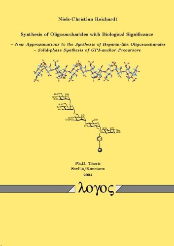 Synthesis of Oligosaccharides with Biological Significance -- New Approximations to the Synthesis of Heparin-like Oligosaccharides-Solid-phase Synthesis of GPI-anchor Precursors