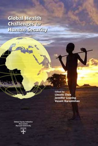 Global Health Challenges for Human Security (Studies in Global Equity, 1)