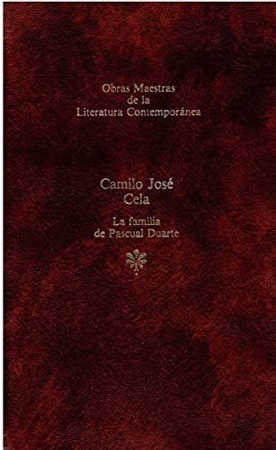 La Familia de Pascual Duarte (Obras Maestras de la Literatura Contemporánea)