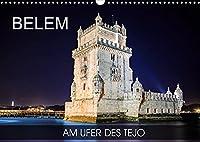 Belem - am Ufer des Tejo (Wandkalender 2022 DIN A3 quer): Fotoreise durch den Stadtteil von Lissabon am Fluss Tejo (Monatskalender, 14 Seiten )