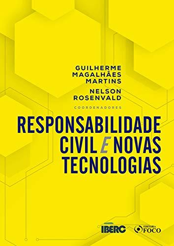 Responsabilidade civil e novas tecnologias