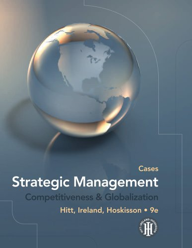 Download Strategic Management: Competitiveness and Globalization, Cases 0538753110