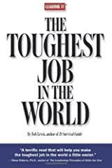 Leading IT: The Toughest Job in the World Paperback
